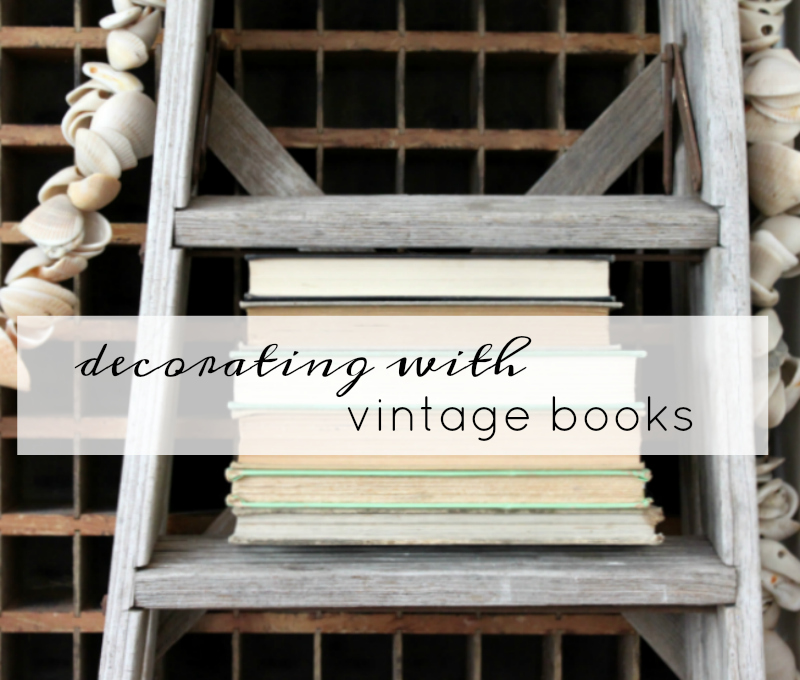 decorating with vintage books by An Inspired Nest
